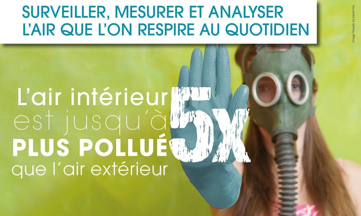 QAI : L'air intérieur est jusqu'à 5 fois plus pollué que l'air extérieur