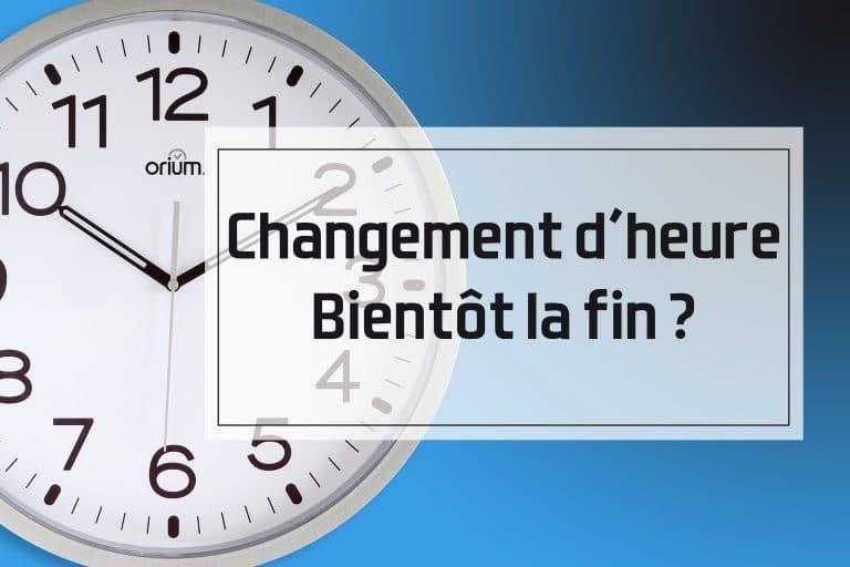 Vers la fin du changement d'heure ??