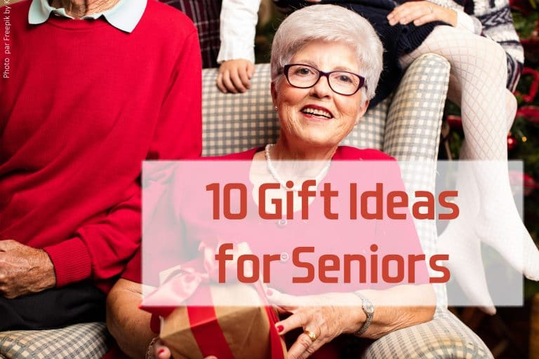10 Gift Ideas for Seniors