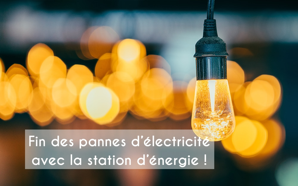 Fin des pannes d'électricité avec la station d'énergie !